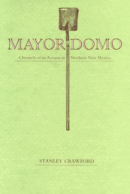 Mayordomo By Crawford, Stanley G.